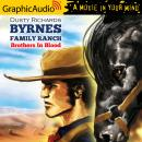 Brothers In Blood [Dramatized Adaptation], Dusty Richards