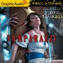 Vamparazzi [Dramatized Adaptation], Laura Resnick