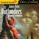 Dark Goddess [Dramatized Adaptation], James Axler