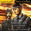Raiding with Morgan [Dramatized Adaptation] Audiobook