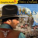 Crusade of Eagles [Dramatized Adaptation], J.A. Johnstone, William W. Johnstone