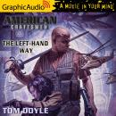 Left-Hand Way [Dramatized Adaptation], Tom Doyle
