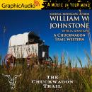 Chuckwagon Trail [Dramatized Adaptation], J.A. Johnstone, William W. Johnstone
