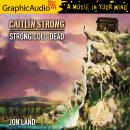 Strong Cold Dead [Dramatized Adaptation], Jon Land
