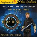 The Oldest Trick (1 of 2) [Dramatized Adaptation]: The Iron Ring Audiobook