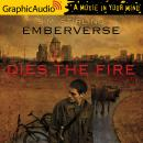 Dies the Fire (2 of 3) [Dramatized Adaptation] Audiobook