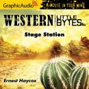 Stage Station [Dramatized Adaptation], Ernest Haycox