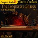 Conqueror's Shadow (2 of 2) [Dramatized Adaptation], Ari Marmell