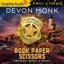 Rock Paper Scissors [Dramatized Adaptation] Audiobook