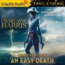 An Easy Death [Dramatized Adaptation] Audiobook