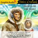 People of the Wolf (2 of 2) [Dramatized Adaptation] Audiobook