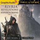 Nyphron Rising (2 of 2) [Dramatized Adaptation], Michael J. Sullivan