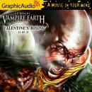 Valentine's Rising (2 of 2) [Dramatized Adaptation] Audiobook