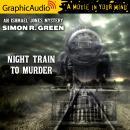 Night Train To Murder [Dramatized Adaptation] Audiobook