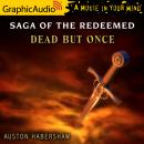 Dead But Once [Dramatized Adaptation], Auston Habershaw