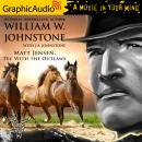 Die With the Outlaws [Dramatized Adaptation] Audiobook