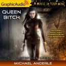 Queen Bitch [Dramatized Adaptation] Audiobook