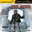 Deadworld: Volume 3 [Dramatized Adaptation] Audiobook