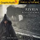 Percepliquis (2 of 2) [Dramatized Adaptation]: The Riyria Revelations 6 Audiobook
