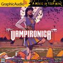 Vampironica: Volume 1 [Dramatized Adaptation]: Archie Comics Audiobook