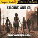Kilgore and Co. [Dramatized Adaptation] Audiobook