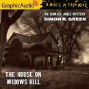 The House on Widows Hill [Dramatized Adaptation]: An Ishmael Jones Mystery 9 Audiobook