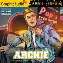 Archie: Volume 1 [Dramatized Adaptation]: Archie Comics Audiobook
