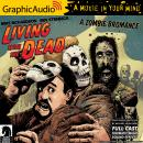 Living with the Dead: A Zombie Bromance [Dramatized Adaptation]: Dark Horse Comics Audiobook