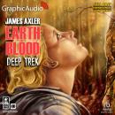 Deep Trek [Dramatized Adaptation]: Earth Blood 2 Audiobook