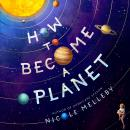 How to Become a Planet Audiobook