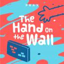 Hand on the Wall: A Kids Bible Story by Pray.com, Pray.Com
