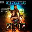 She Is The Widow Maker: An Urban Fantasy Action Adventure Audiobook