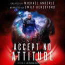 Accept No Attitude Audiobook