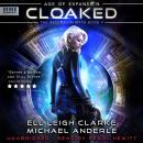 Cloaked: Age Of Expansion - A Kurtherian Gambit Series Audiobook