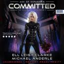 Committed: Age Of Expansion - A Kurtherian Gambit Series Audiobook