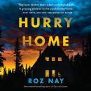 Hurry Home: A Novel Audiobook