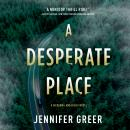 A Desperate Place: A McKenna and Riggs Novel Audiobook