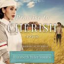 Promise to Cherish Audiobook