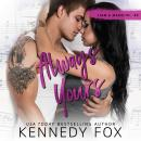 Always Yours: Liam & Madelyn duet #2 Audiobook