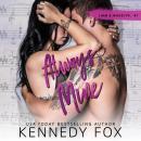 Always Mine: Liam & Madelyn duet #1 Audiobook