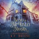 Secret of McKinley Mansion Audiobook