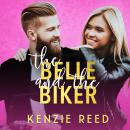The Belle and the Biker Audiobook