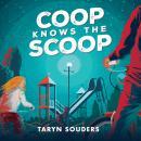 Coop Knows the Scoop Audiobook