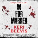 M for Murder: A must-read crime thriller Audiobook