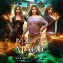 Making Magic Audiobook