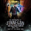 Hunt of the Dwarf King Audiobook