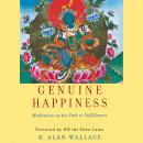 Genuine Happiness: Meditation as the Path to Fulfillment Audiobook