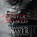 Silver Staked Audiobook