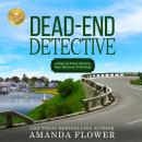 Dead-End Detective: A Piper and Porter Mystery from Hallmark Publishing Audiobook