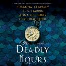 The Deadly Hours Audiobook